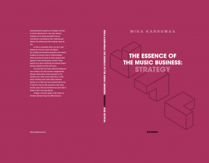 Hardcover of The Essence of the Music Business: Strategy 2nd Edition ISBN: 978-952-69469-6-2