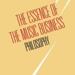 The Essence of the Music Business: Philosophy cover