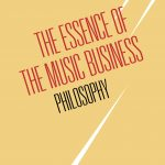 The cover of The Essence of the Music Business:Philosophy book