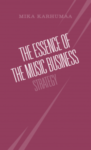 Modern music business guide from Mika Karhumaa